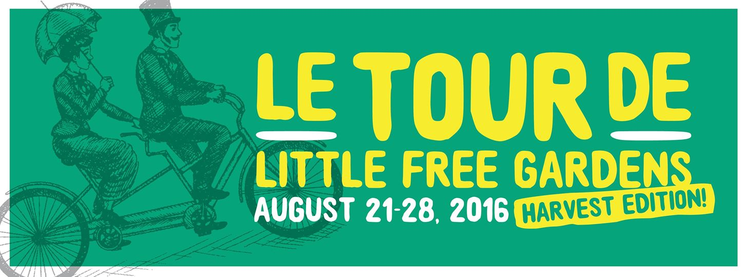 August 2016 - In honor of our inaugural season of the  Little Free Garden  project, we hosted an informal tour of local gardens.  See our  Little Free Garden map  to find a garden near you.