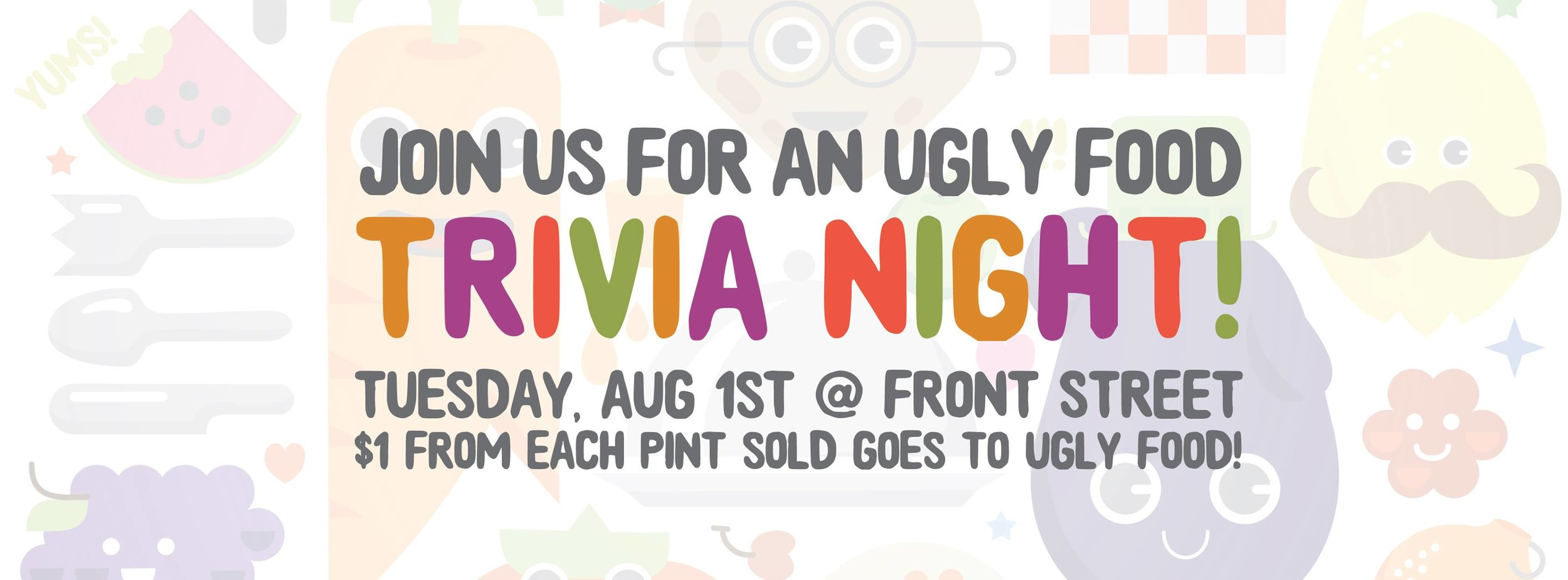 August 2017 -  Food Trivia at Front Street  featured cooking + cuisine themed questions.