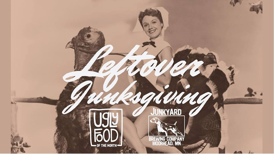Sunday, November 25: We partnered with our friends at Junkyard Brewing to host our second  Leftover Junksgiving: A Celebration of Leftovers & Giving!