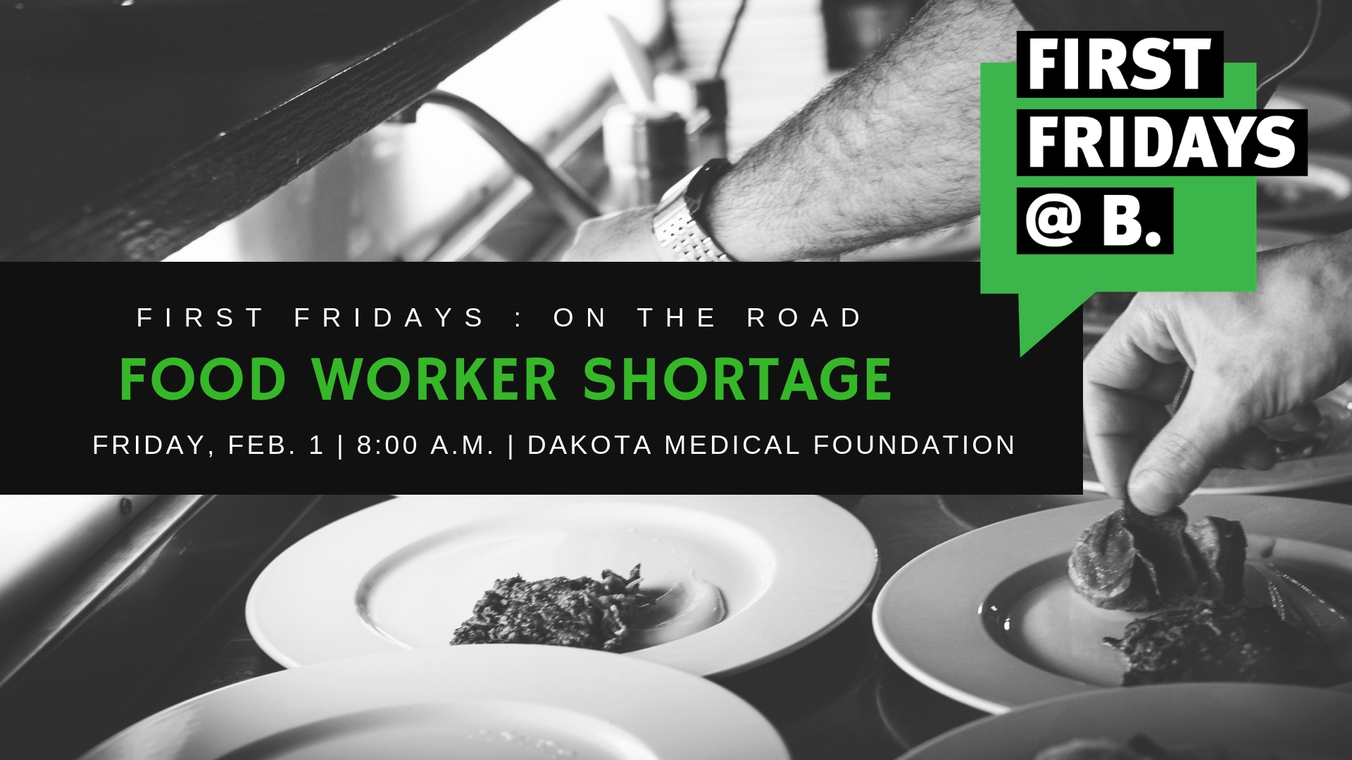 "Friday, February 1 - Our third season of First Fridays kicked off with a special ""On the Road"" edition focusing on the food worker shortage in Fargo-Moorhead, our region, and beyond. Event featured Kyle Armitage (North Dakota State College of Science), Lisa Gibson (Sanford) and Nichole Hensen (Nichole's Fine Pastry)."