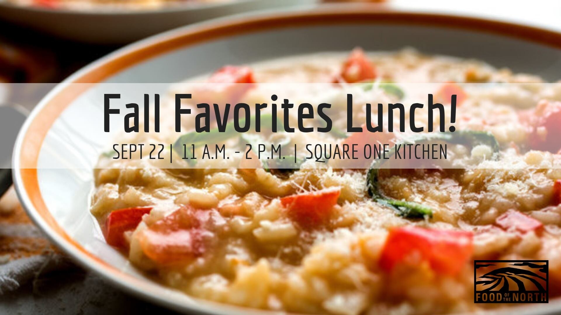 September 2019  - We partnered with Heart-n-Soul Community Cafe for a Fall Favorites Lunch featuring a meal created by our own Megan Myrdal. The menu included  Tomato & White Bean Risotto , Grilled Bread and Apple Crisp for dessert.    [View recipe]