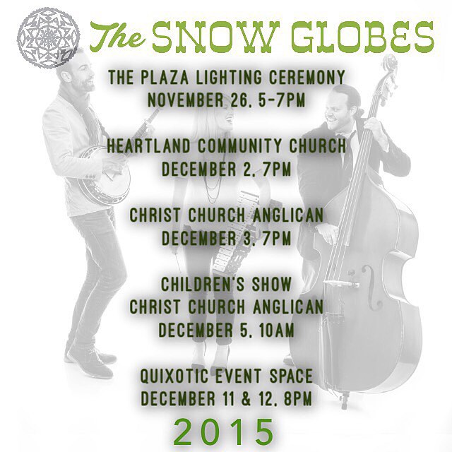 The @thesnowglobesmusic official 2015 schedule! Mark your calendars 🎄🎄🎄 #thesnowglobes #tistheseason