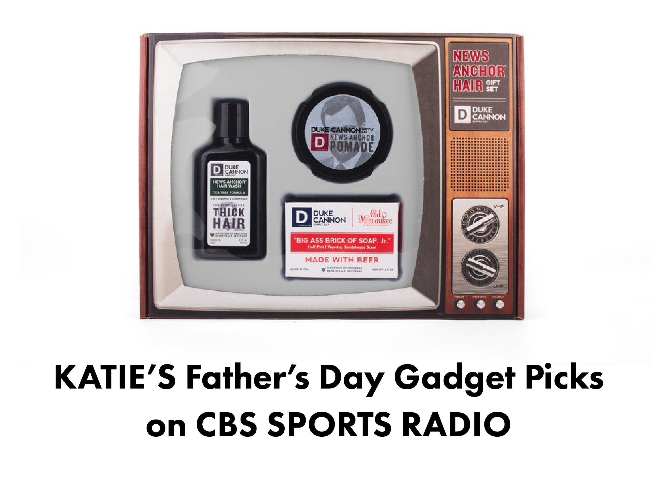 Katie's Top Father's Day Gadgets Featured on the DA Show - CBS Sports Radio