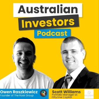 The Australian Investors Podcast - During May 2019, Scott Williams joined Owen Raszkiewicz on The Australian Investors Podcast.