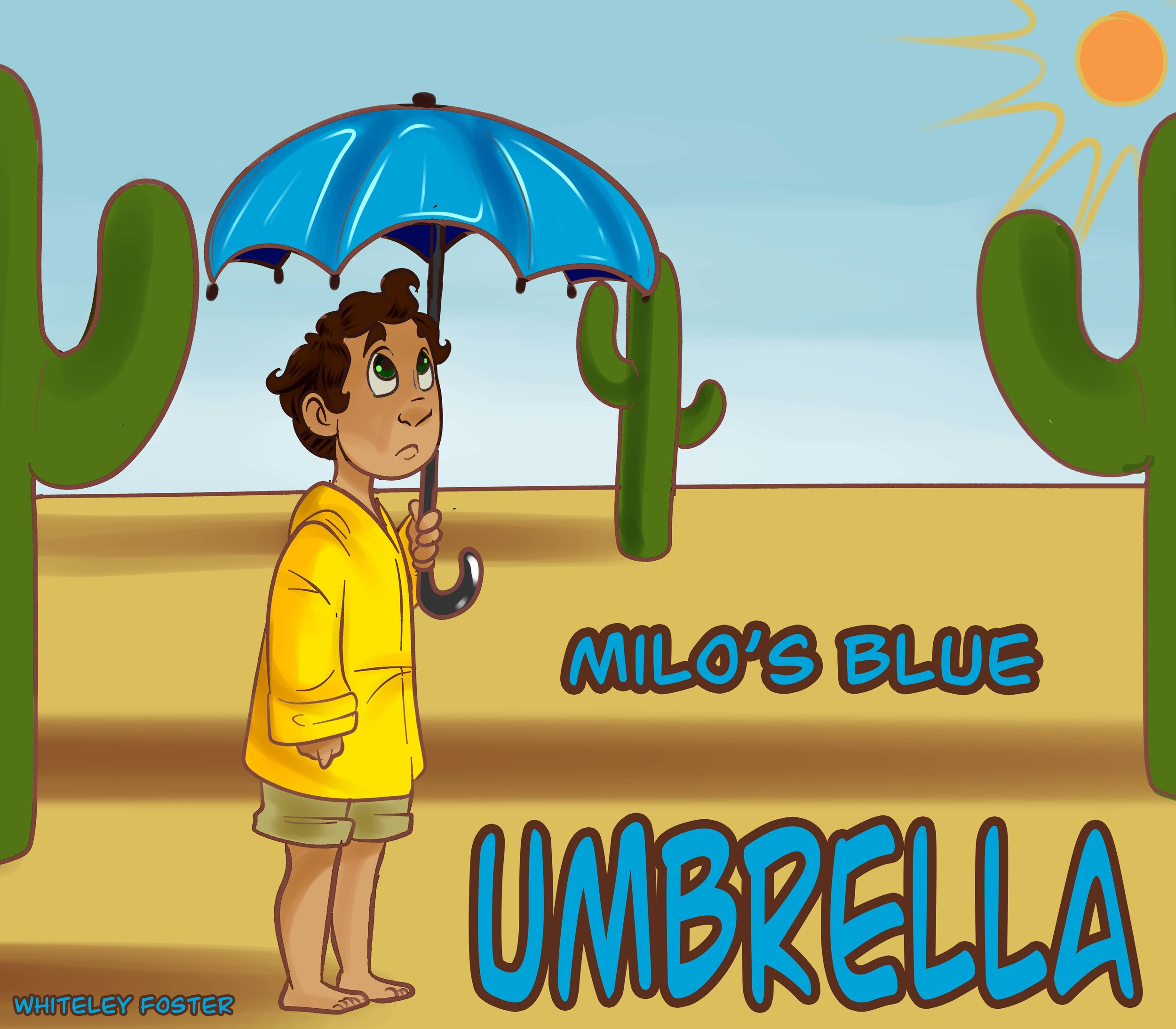 Milo's Blue Umbrella - 2016     When Milo finds a blue umbrella in the back of his closet he sets out on a quest to make it rain, the fact the he lives in a desert? Just a minor detail!  24 page children's book - 2 week work period