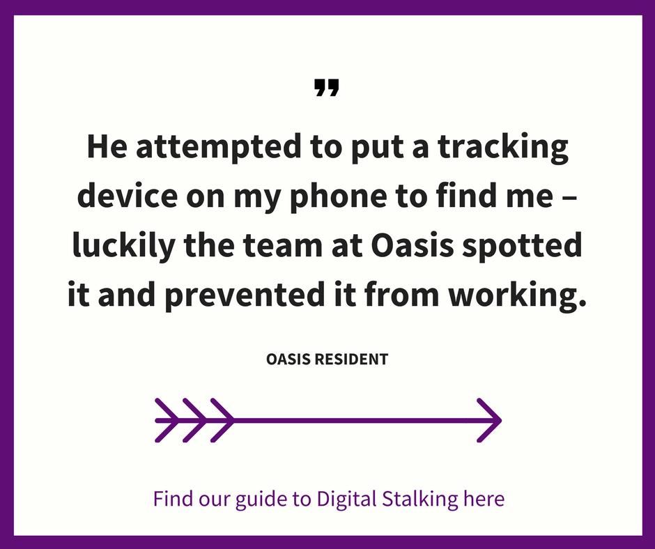 Oasis can help prevent digital stalking