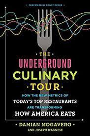 The Underground Culinary Tour by Damian Mogavero