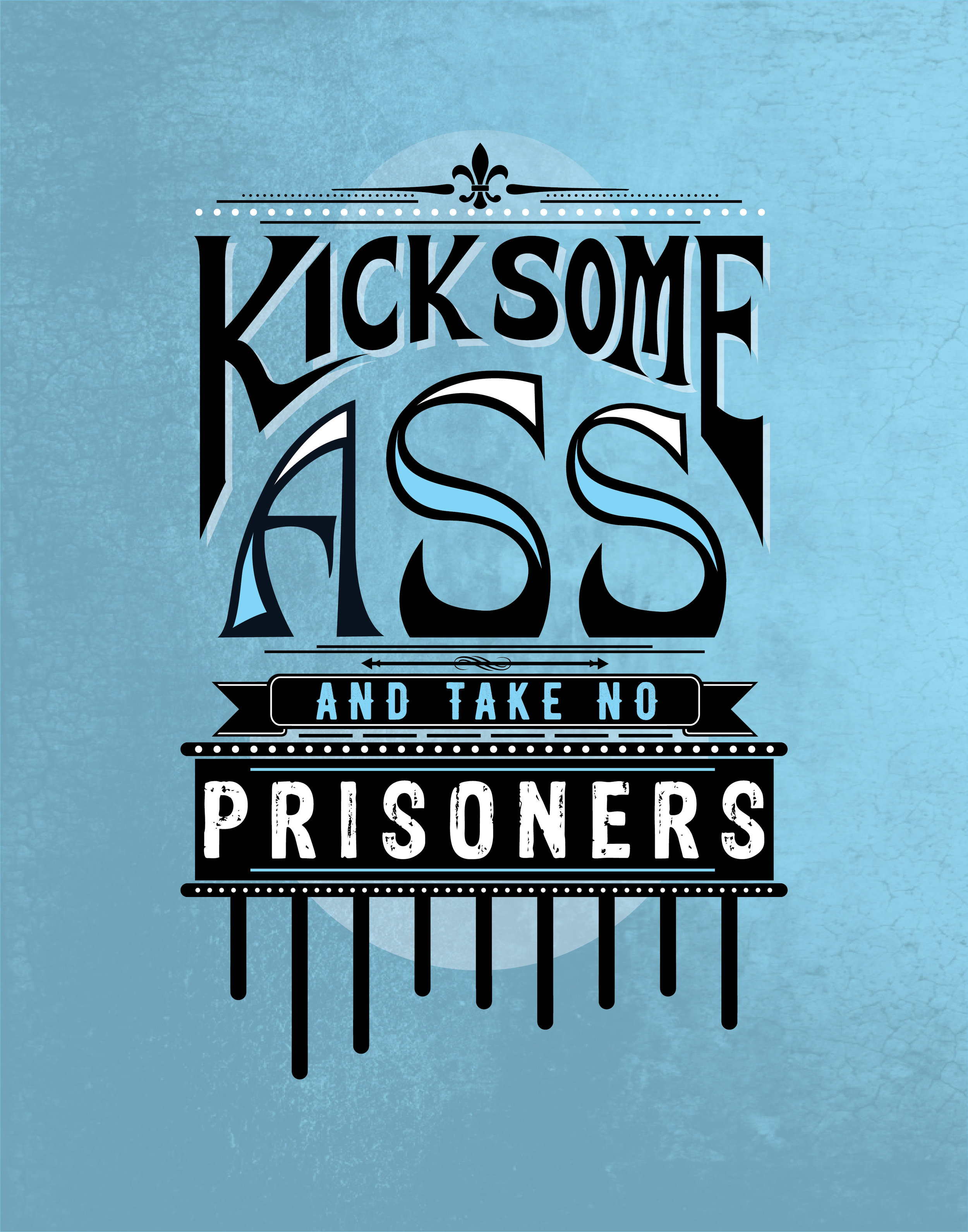 KICK SOME ASS
