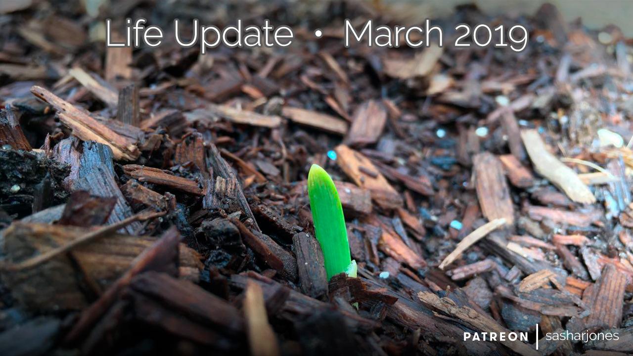 Life-Update-March-2019.jpg
