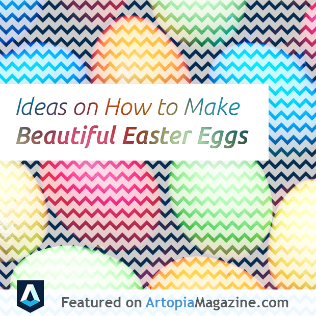 Ideas on How to Make Beautiful Easter Eggs PROMO IMAGE