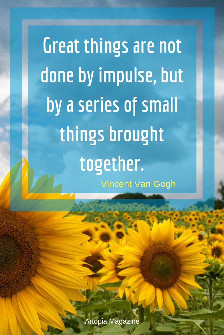 great things are not done by impulse, but by a series of small things brought together. (2).png