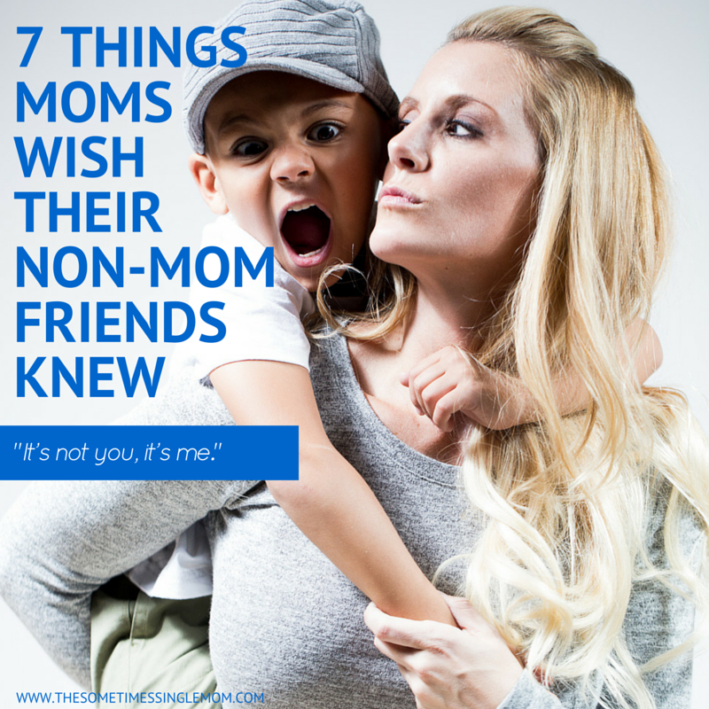 7_things_moms_wish_their_non_mom_friends_knew
