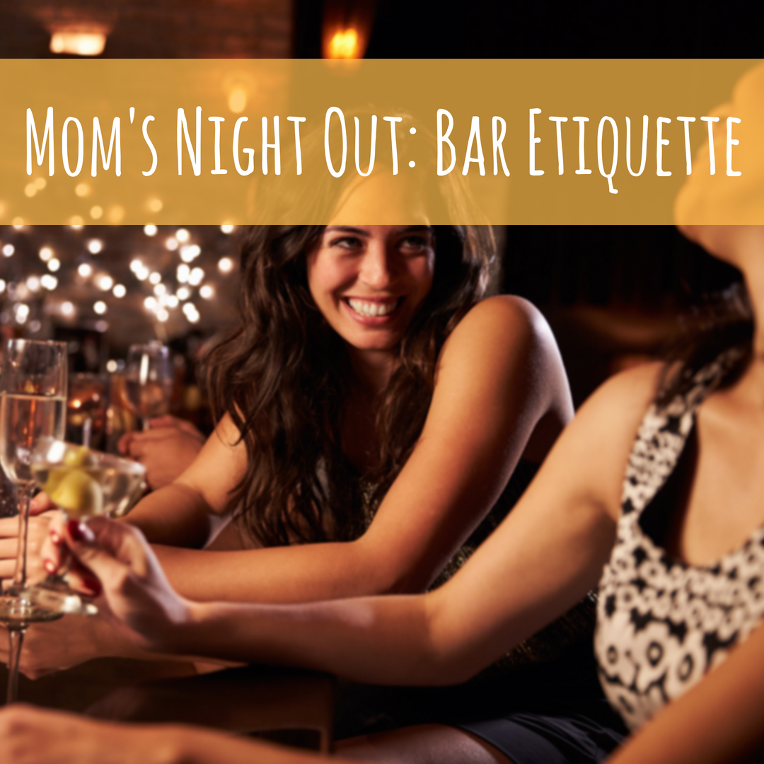 moms_night_out_bar_etiquette
