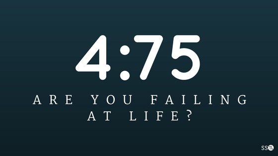 Are you failing at life?