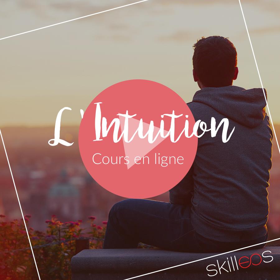 Développer son Intuition | Cours en ligne