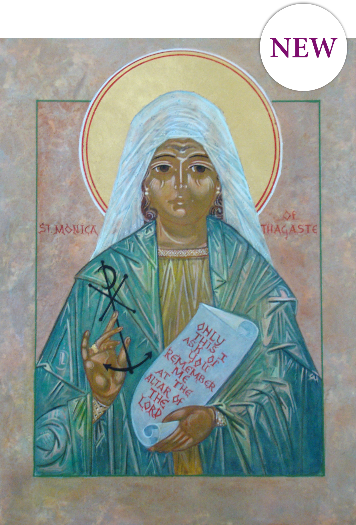 """SAINT MONICA SYMPATHY CARD   Suggested donation: $10.00 Size: 5 x 7   This new sympathy Mass card features an icon of Saint Monica by    Fr. Richard G. Cannuli, O.S.A.    and the words of Saint Monica at the time of her death, """"Only this I ask of you, remember me at the altar of the Lord."""""""