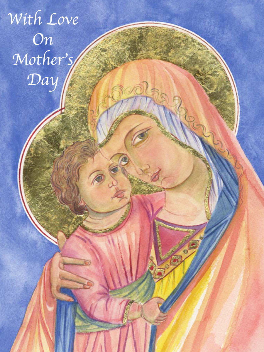 WITH LOVE ON MOTHER'S DAY   Suggested donation: $10.00    This Mass card offers love and blessings to mothers on their special day. Cover features Our Mother of Good Counsel by      Father Richard G. Cannuli, O.S.A.