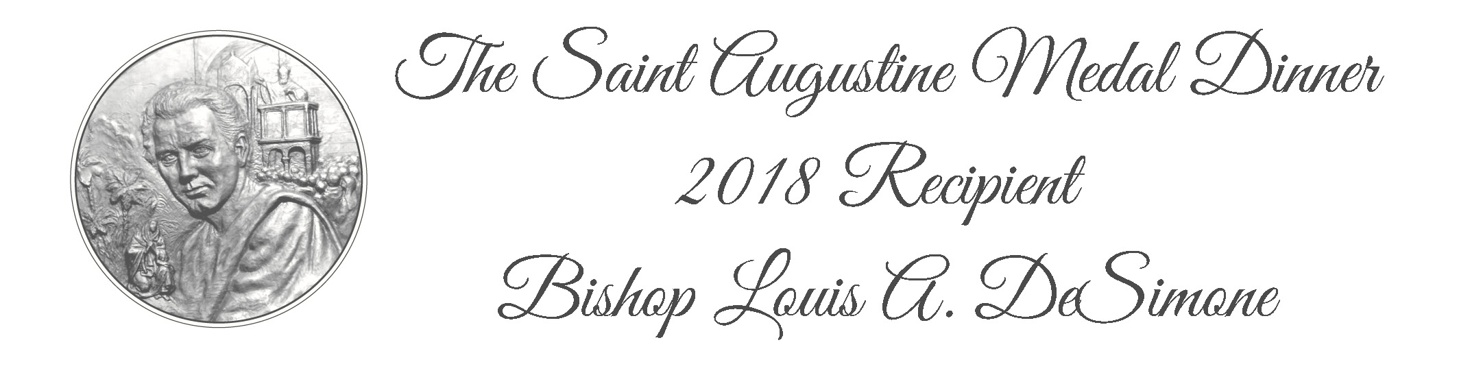 Copy of Saint Augustine Medal DinnerHonoring Bishop Louis A. DeSimone.jpg