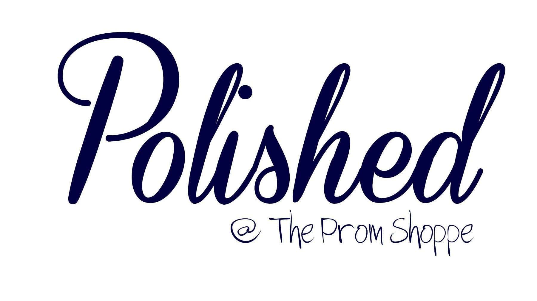 Polished@The Prom Shoppe - The finishing touches for your Prom Look