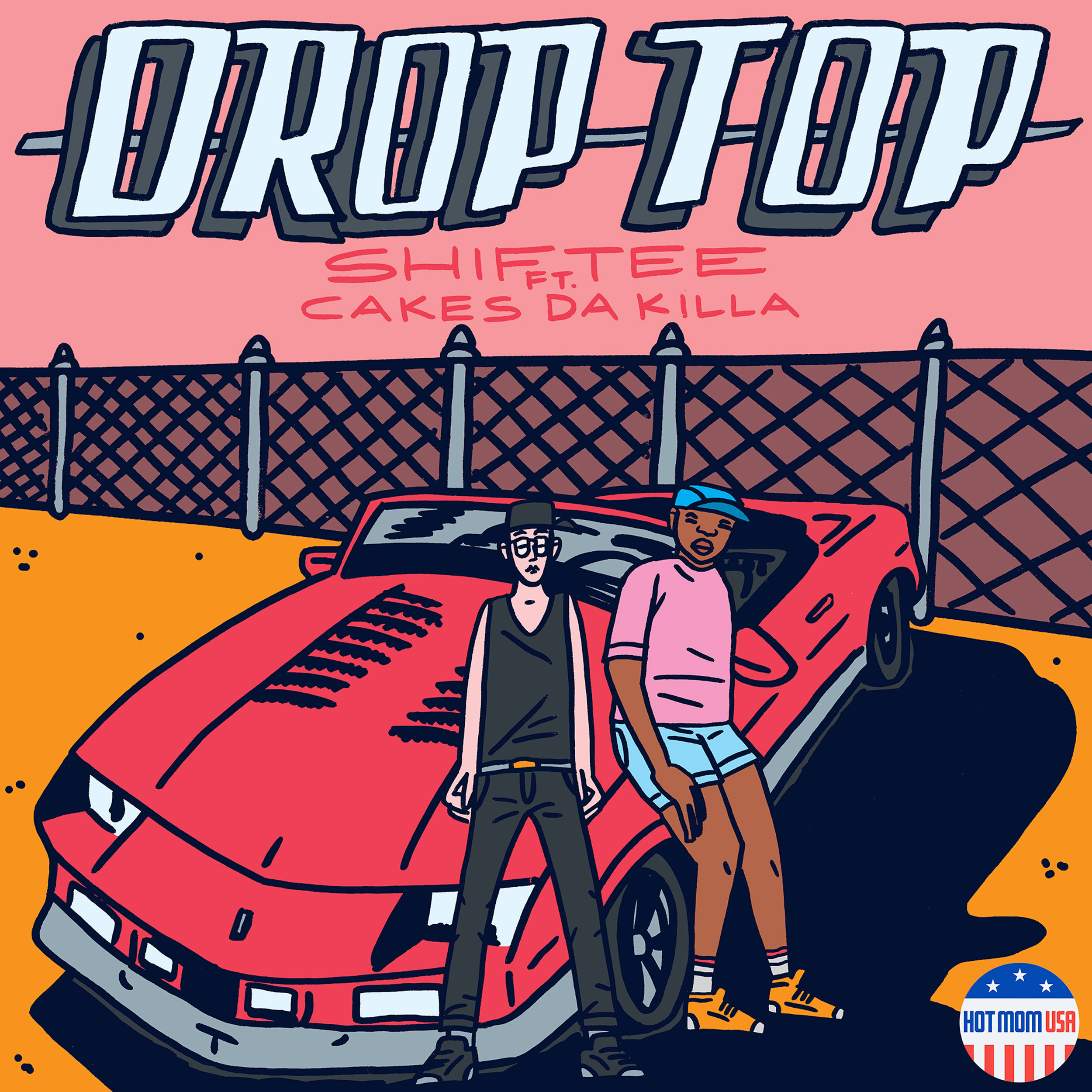Drop Top ft. Cakes Da Killa