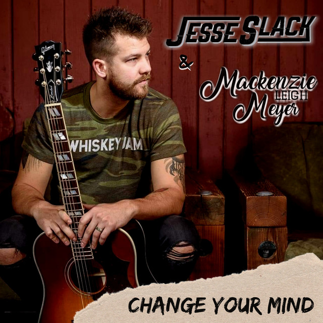 Jesse Slack - Change Your mind.jpeg
