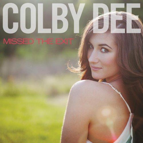 Colby Dee - Missed The Exit.jpg