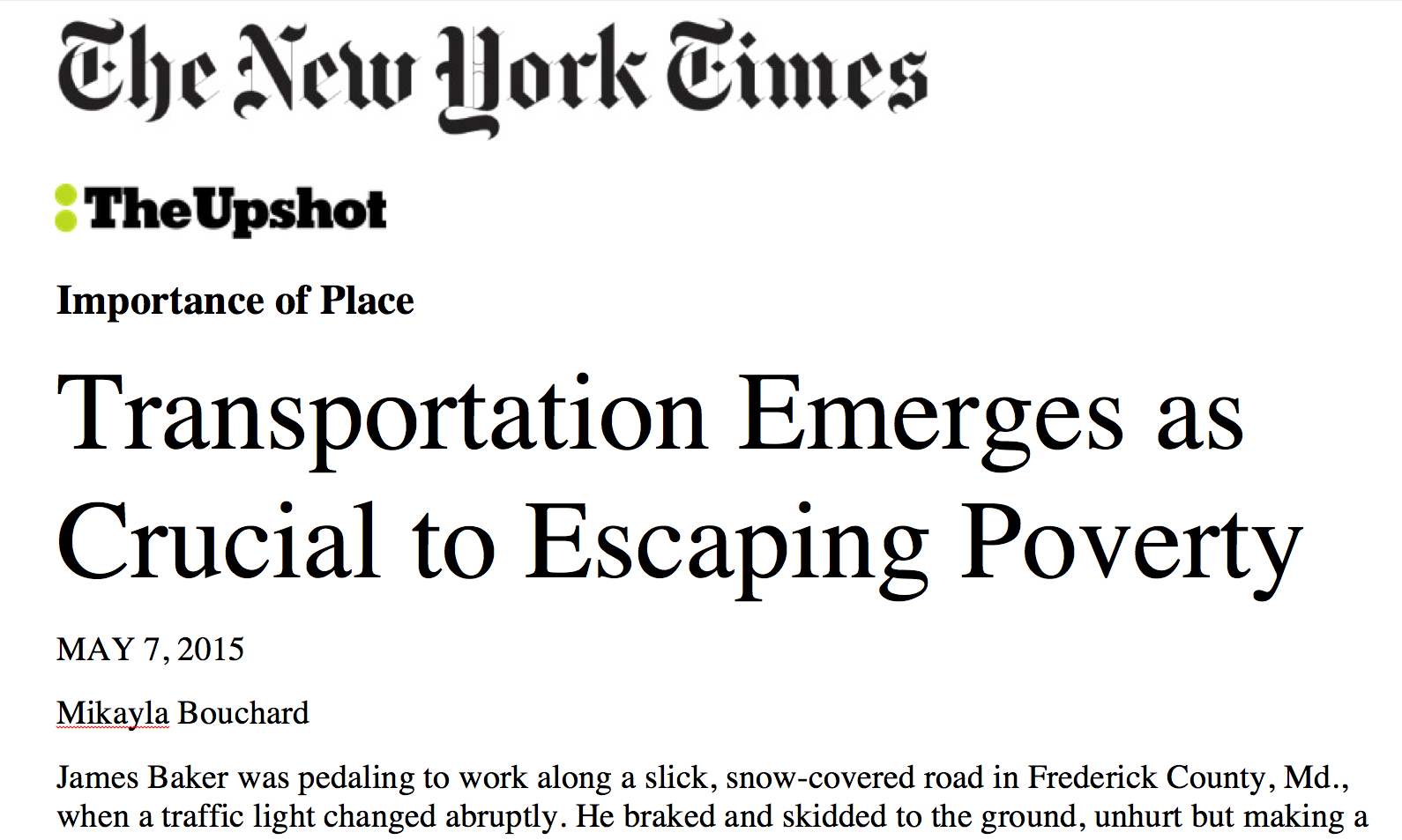 """Transportation Emerges as Crucial to Escaping Poverty""  [Miayla Bouchard, 5/7/15 © The New York Times]"