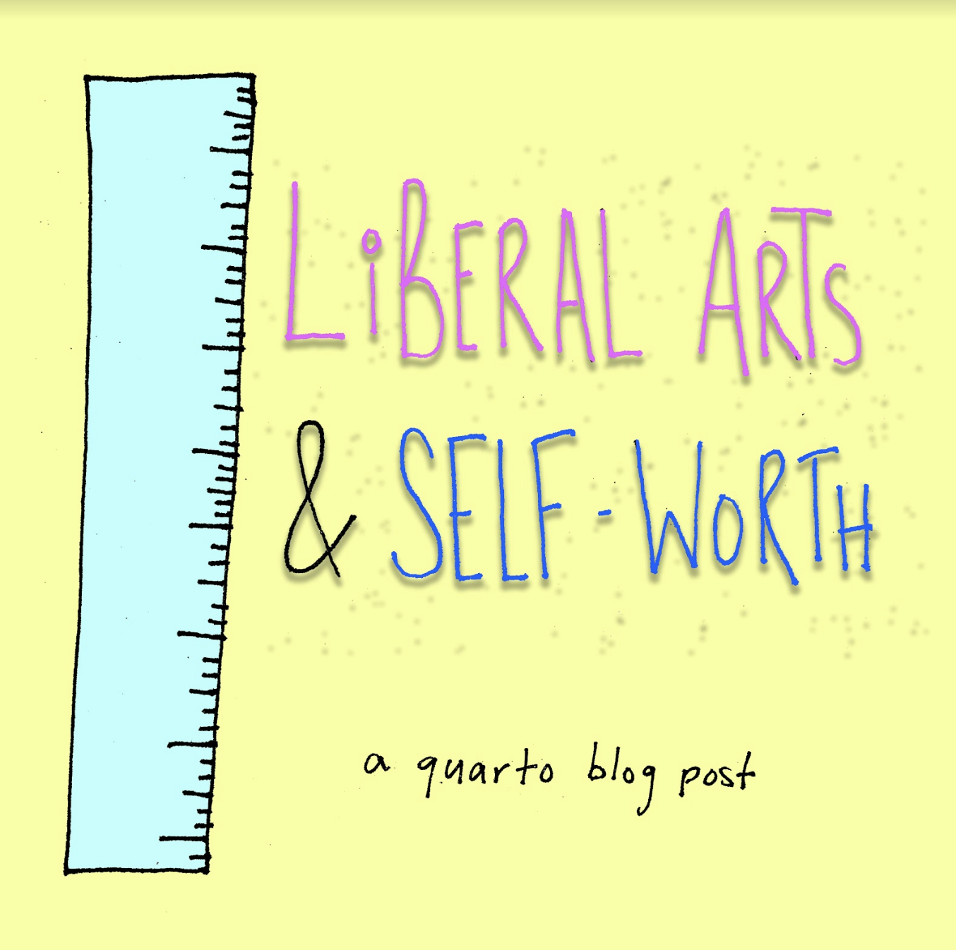 Liberal Arts and Self Worth  by Jane Paknia  In three weeks, I will have finished my first year as a college student. There are many significant differences between my understanding of myself now and that understanding just one year ago, as I finalized my college decisions and considered my place in this world.