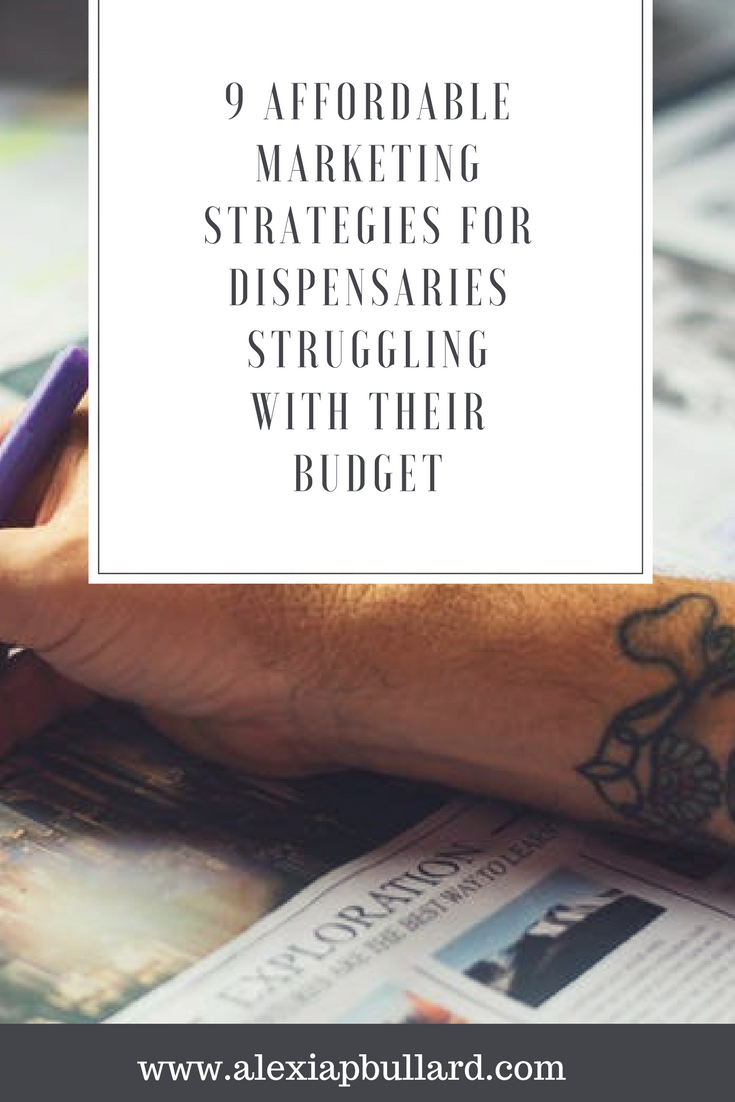 Affordable Marketing for Dispensaries || Alexia P. Bullard || Tacoma Business Writer