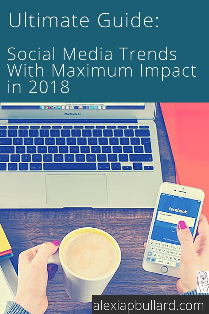 Alexia P. Bullard    Tacoma Business Writer    Social Media Trends of 2018    alexiapbullard.com