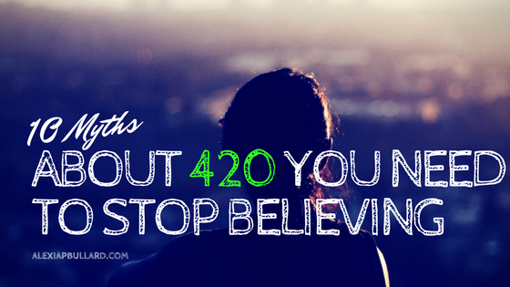myths about 420