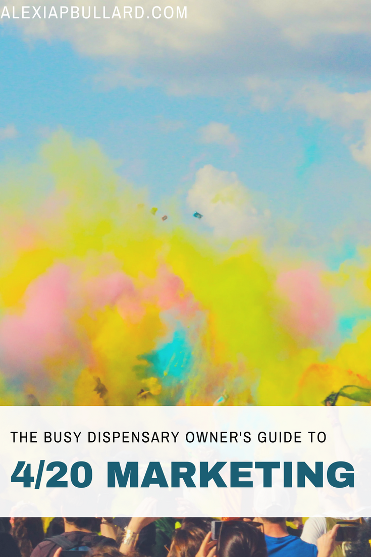The Busy Dispensary Owner's Guide to 4/20 Marketing | Booklexia | alexiapbullard.com Tacoma Business Writer