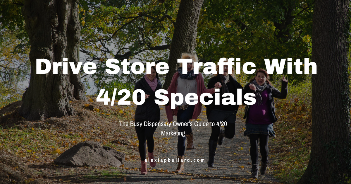 Offer long-term deals and specials in your email newsletters to drive more sales with your 4/20 marketing.