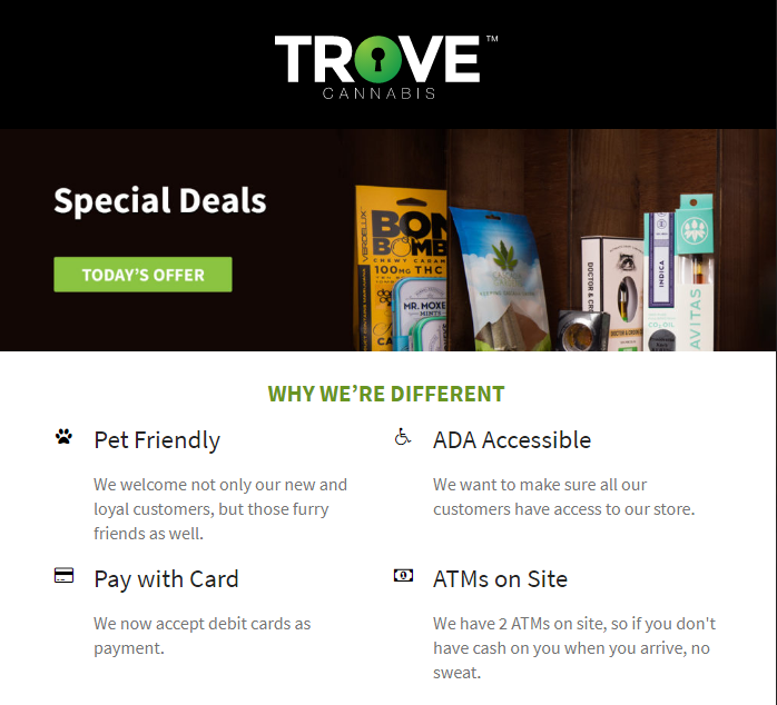 Find your new favorites at Trove Cannabis locations during this weekend's Washington 4/20 deals. Trove Cannabis has ensured their store is accessible to all of their customers.