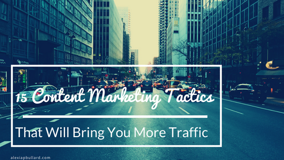 These 15 content marketing tactics will bring you more traffic on your cannabis website, which means a boost to your conversions.