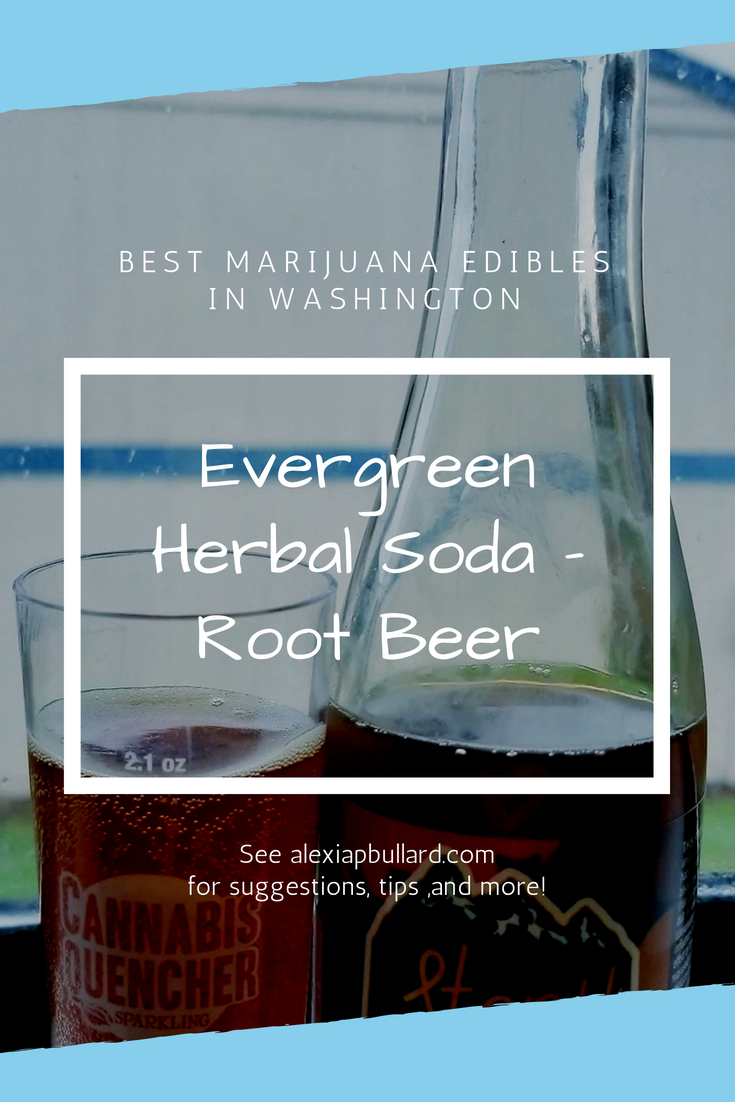 Refreshing. Rejuvenating. Ridiculously delicious. Evergreen Herbal Soda (Pictured: Root Beer) is a different type of edible, but one that's high up on the list of best marijuana edibles in Washington.