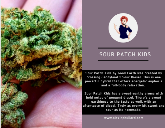 Sweet. Sour. Potent. This Sour Patch Kids strain from Good Earth is just as delicious as the candy you remember. If you're looking to relax and just lounge in the warm sun by the pool, Sour Patch Kids is the strain for you.