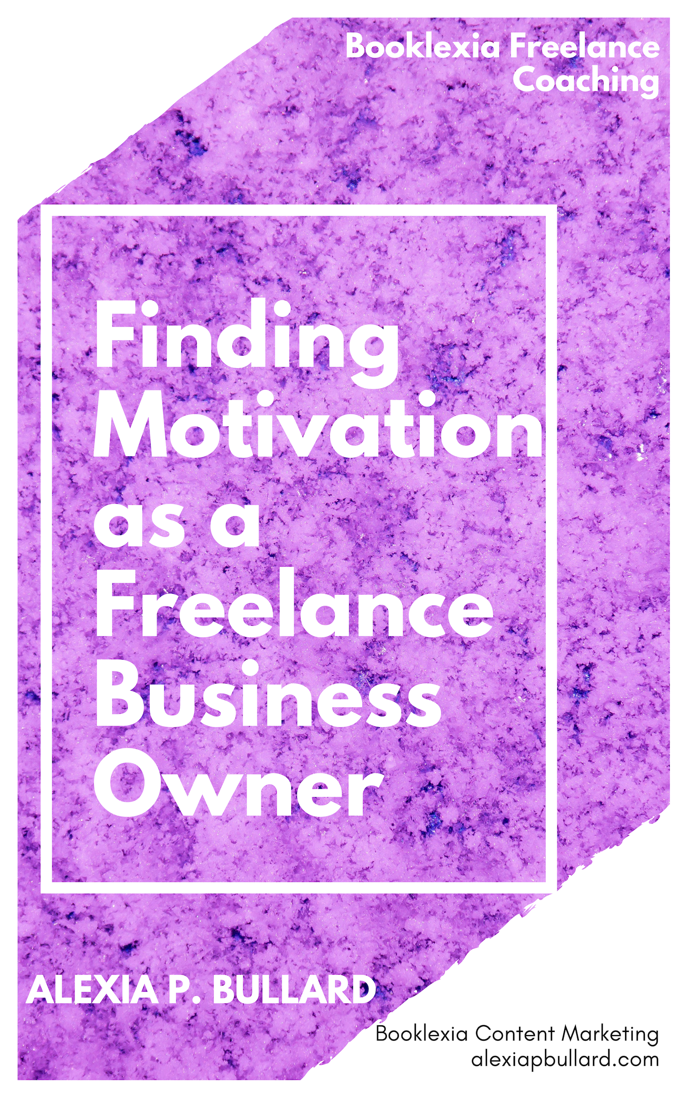 Finding Motivation as a Freelance Business Owner | Booklexia Content Marketing