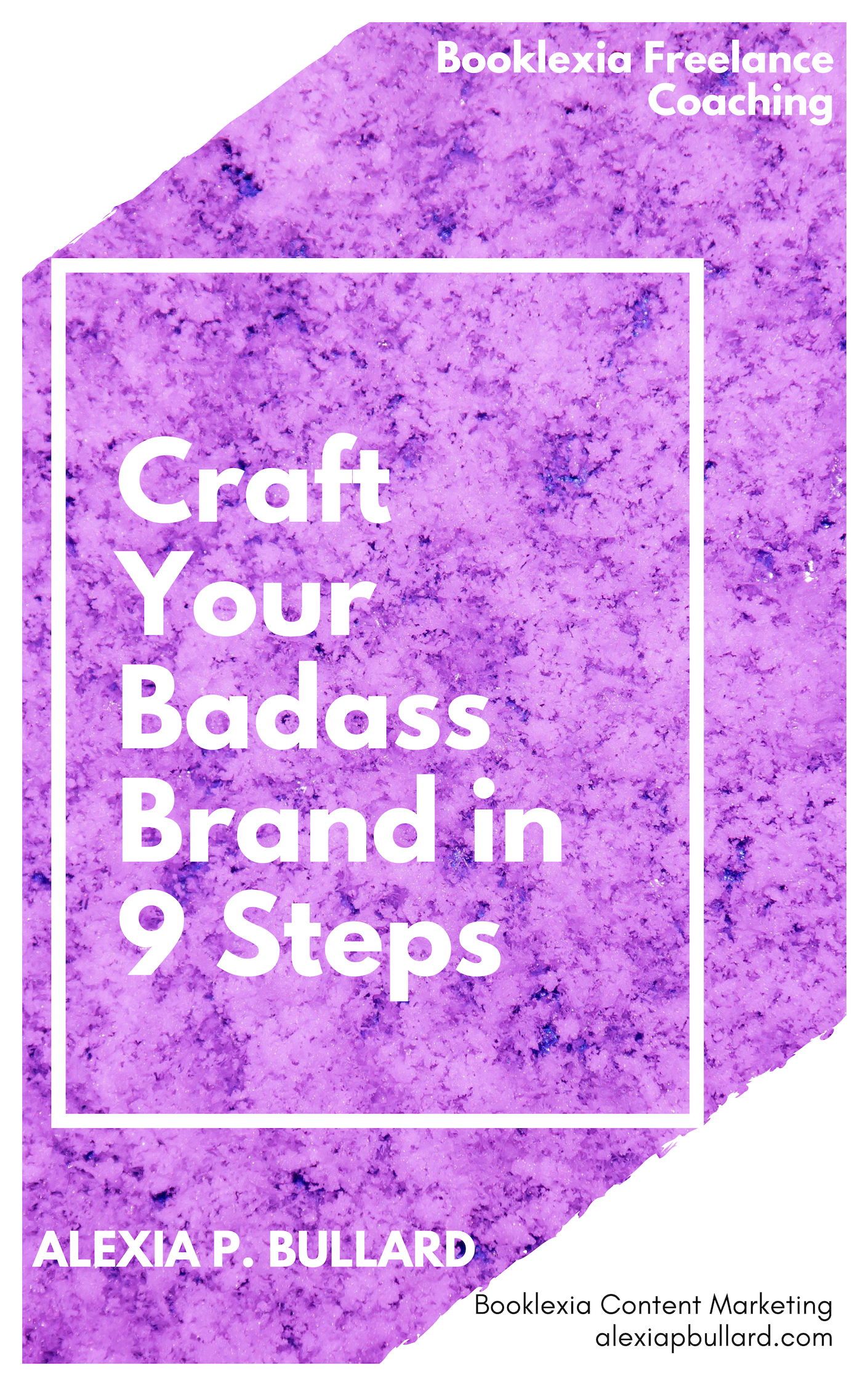 Craft Your Badass Brand in 9 Steps   Booklexia Content Marketing