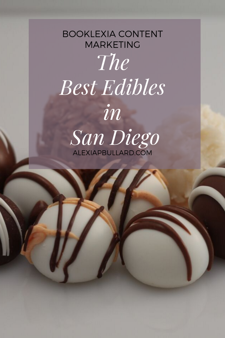 The best edibles in San Diego and where to find them.  Booklexia Content Marketing - San Diego dispensary marketing, San Diego cannabis marketing, cannabis writer
