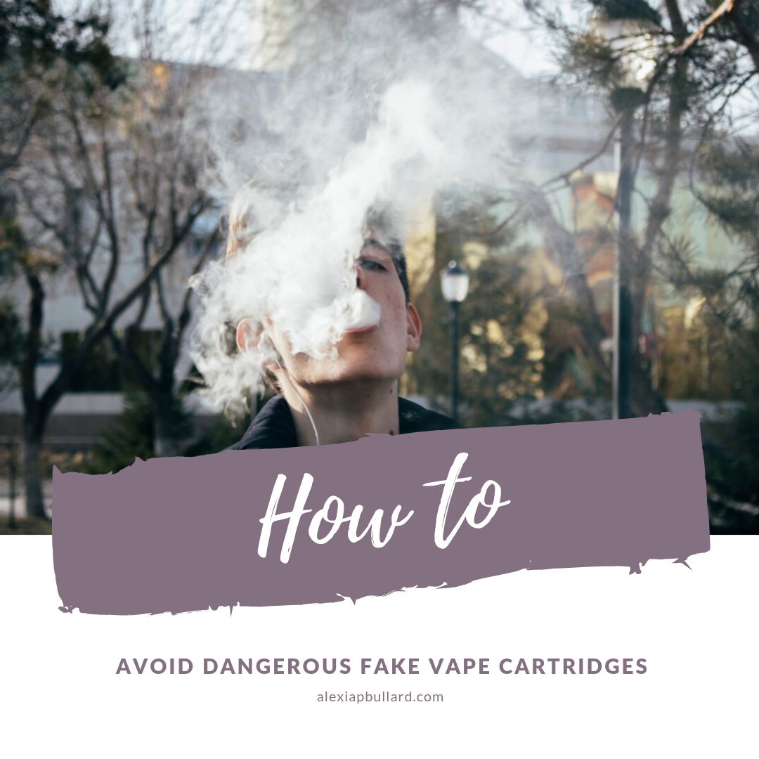 Avoid dangerous fake vape cartridges with these tips from San Diego dispensary marketing professional, Alexia P. Bullard, Booklexia Content Marketing
