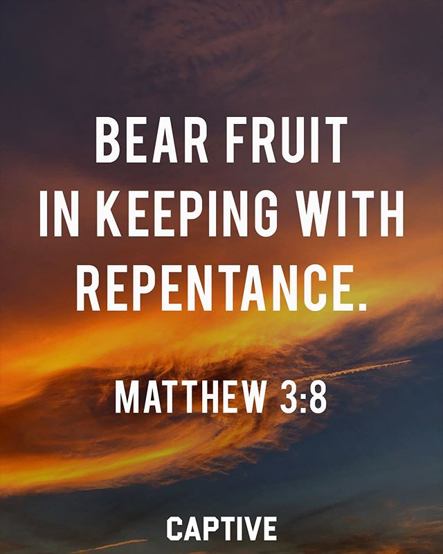 """Bear fruit in keeping with repentance."" ‭‭Matthew‬ ‭3:8‬ • • In Matthew 3 we see John the Baptist's preaching in the wilderness (vs 1). His message was one of repentance. Of turning away from ones sin, and turning to God(vs 2). Many people came to hear him speak and many were baptized by John and confessed their sin (vs 5-6). When we come to verse 8, John the Baptist it talking to the Pharisees and Sadducees. He had just called them a brood of vipers and now was telling them to repent. ▪️ ""Bear fruit in keeping with repentance."" Repentance is to turn away from sin and to turn to God. Just like faith without works is dead (James 2:26), repentance must produce fruit in our lives. If some one is genuine in their repentance, there will be evidence of that. There will be change in their lifestyle. They will bear fruit with that repentance. Notice Vs. 10 which tells us ""the axe is laid at the root of the trees."" Judgment is inevitable, and ""every tree that does not bear fruit is cut down and thrown into the fire."" (Vs. 10; John 15:1-8). Repent today! • • Follow @imcaptive for more. • • #scriptures #wordofgod #faithpost #jesuscopy #jesustees #believers #bibleverse #biblestudy #biblestudymoments #bibletime #bibleverses #christians #christfollower #dailydose #dailydevotional #devotional #devotionals #dailydevos #thebible #faithbased #faithblogger #faithbloggers #lifestylebrand #gospelcentered #christiantees #christian  #jesusculture #jesusismysavior #morningdevotions #setapart"