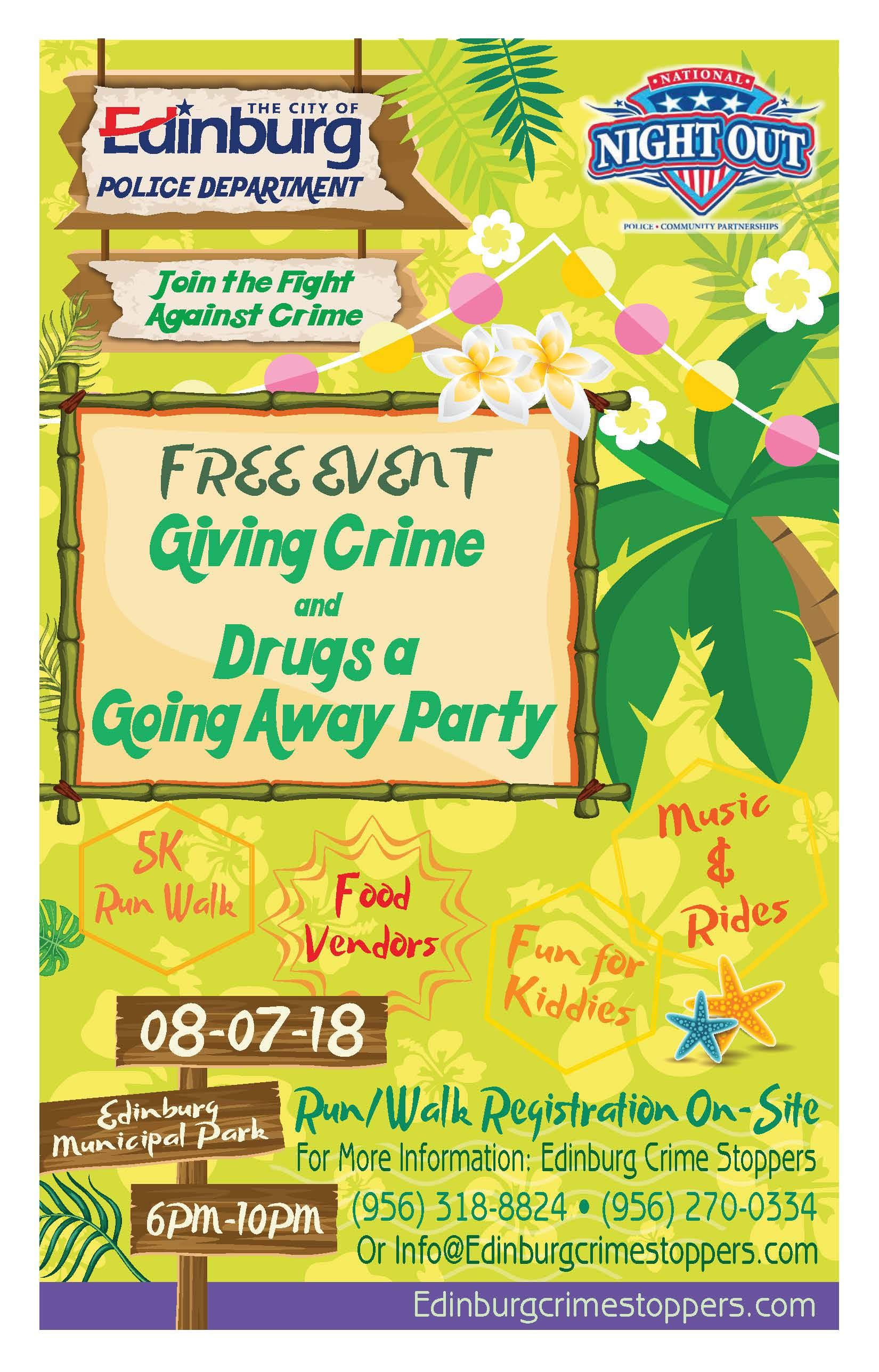 Vendors interested please contact the Edinburg Crime Stoppers at 9562700334