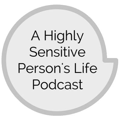 highlysensitivepersonslifepodcastlogo.png