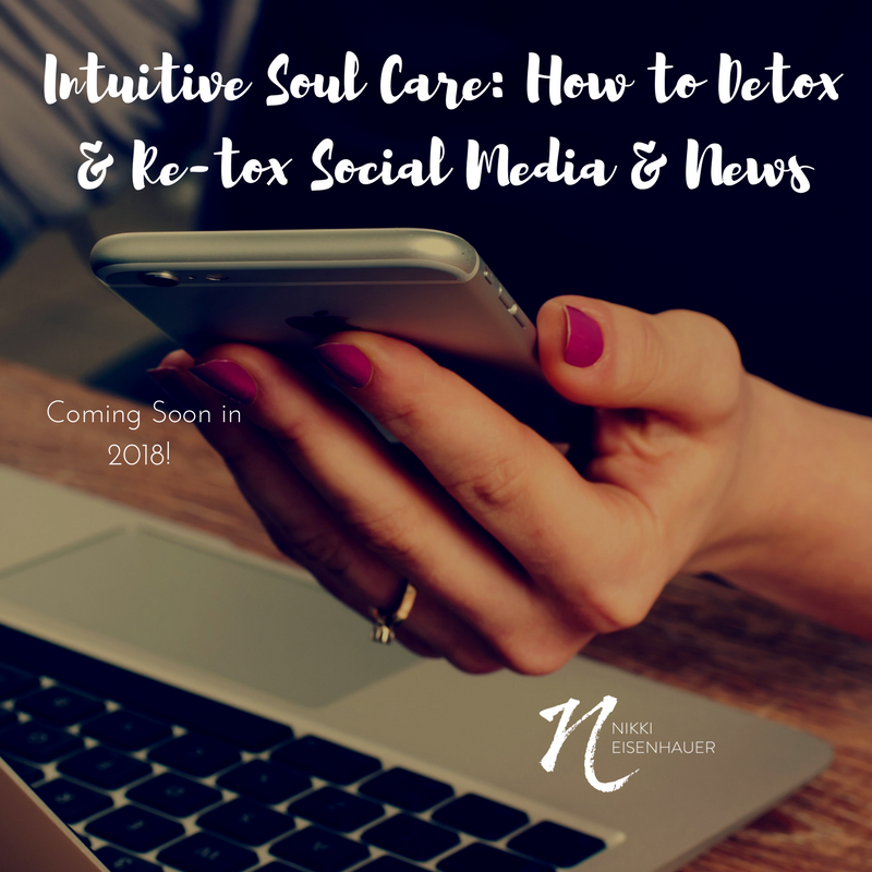 Add Intuitive Soul Care_ How to Detox & Re-tox Social Media and News.png