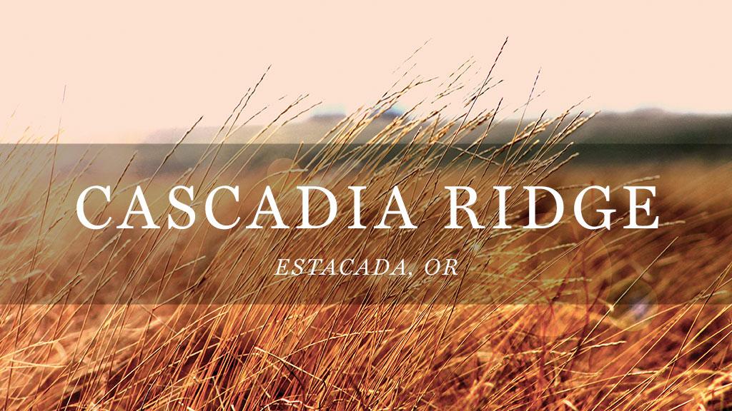 Cascadia Ridge // Estacada, OR