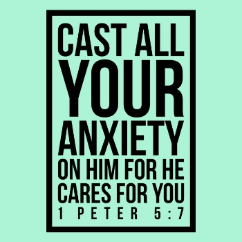 customoko-cast-all-your-anxiety-on-him-for-he-cares-for-you-1-peter-5-7-fi.jpg