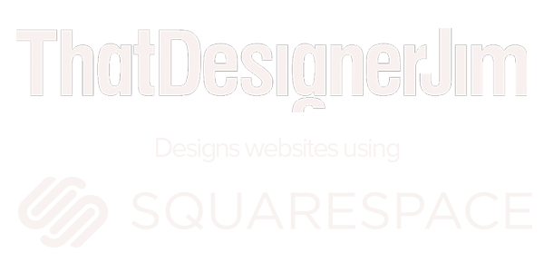 That-Designer-Jim_-Graphic-Designer-Kent-United-kingdom-Squarespace.png