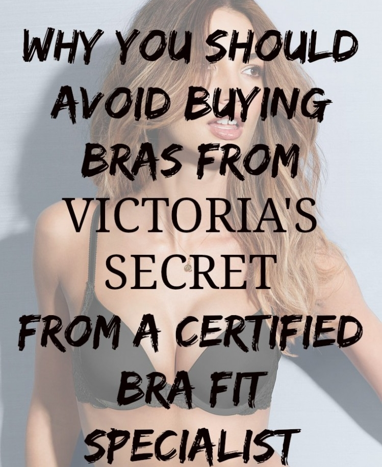 Avoid Buying Victoria's Secret Bras from Fry Sauce and Grits