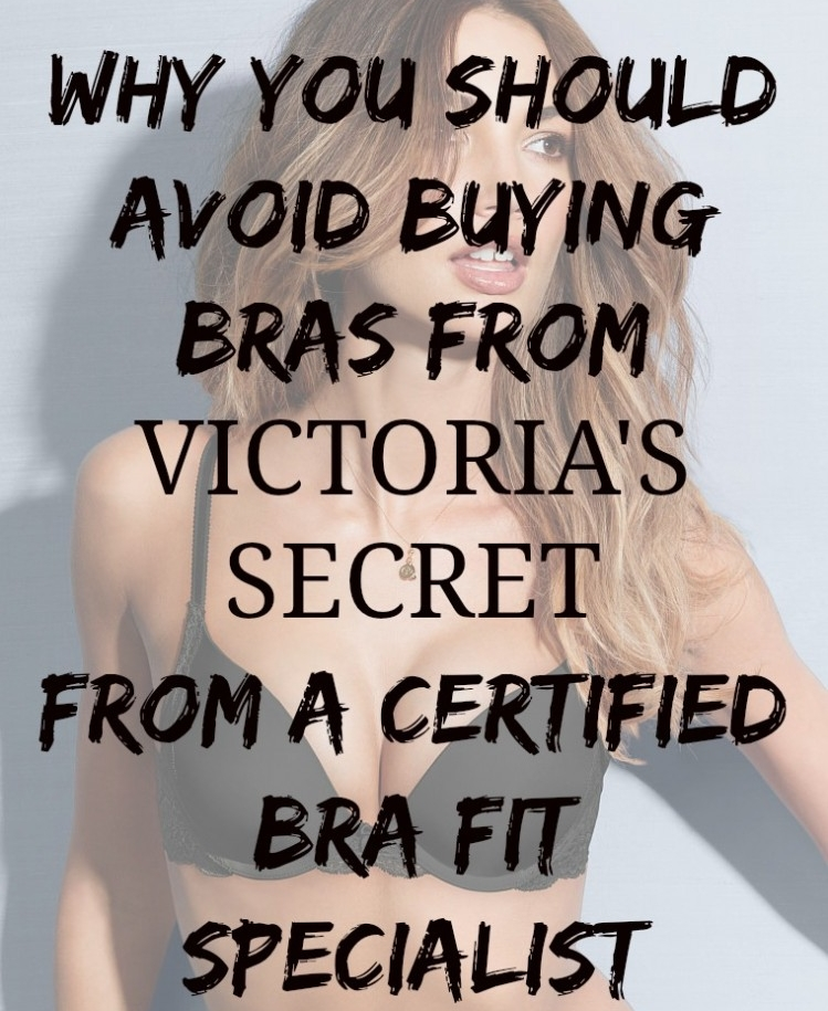 Avoid-Buying-Victorias-Secret-Bras-from-Fry-Sauce-and-Grits--749x999.jpg